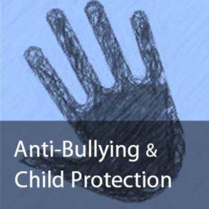 Anti-Bullying and Child Protection